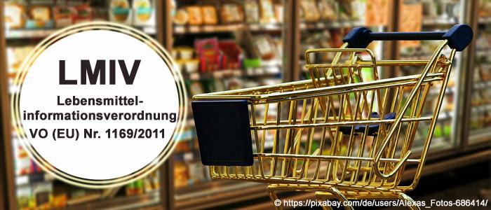 LMIV - Lebensmittel-Informationsverordnung